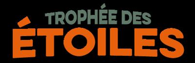 TROPHEE DES ETOILES